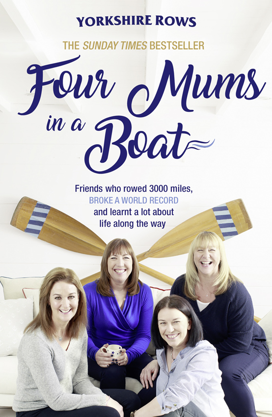 Janette Benaddi Four Mums in a Boat: Friends who rowed 3000 miles, broke a world record and learnt a lot about life along the way dietmar siemann w tumor microenvironment