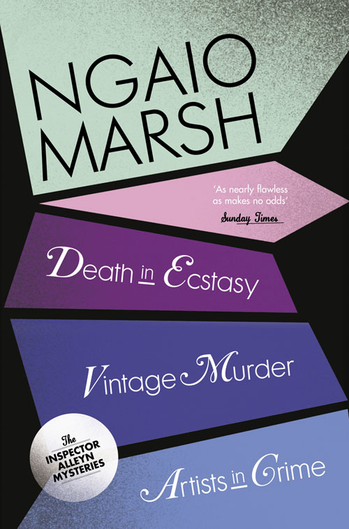 Ngaio Marsh Inspector Alleyn 3-Book Collection 2: Death in Ecstasy, Vintage Murder, Artists in Crime secrets in death