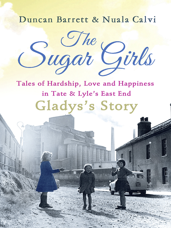 Duncan Barrett The Sugar Girls - Gladys's Story: Tales of Hardship, Love and Happiness in Tate & Lyle's East End blouse b2257 seintilla