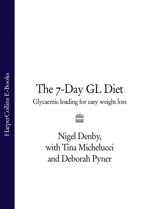 Nigel Denby The 7-Day GL Diet: Glycaemic Loading for Easy Weight Loss new and original gl 18hl