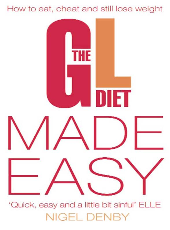 Фото - Nigel Denby The GL Diet Made Easy: How to Eat, Cheat and Still Lose Weight barb raveling i deserve a donut and other lies that make you eat a christian weight loss resource