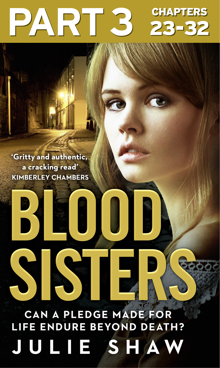 Julie Shaw Blood Sisters: Part 3 of 3: Can a pledge made for life endure beyond death? julie shaw bad blood