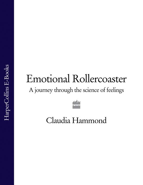 Claudia Hammond Emotional Rollercoaster: A Journey Through the Science of Feelings the hammond organ