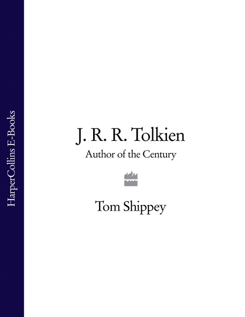 Tom Shippey J. R. R. Tolkien: Author of the Century stuart lee d a companion to j r r tolkien