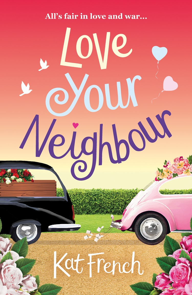 Kat French Love Your Neighbour: A laugh-out-loud love from the author of One Day in December недорого