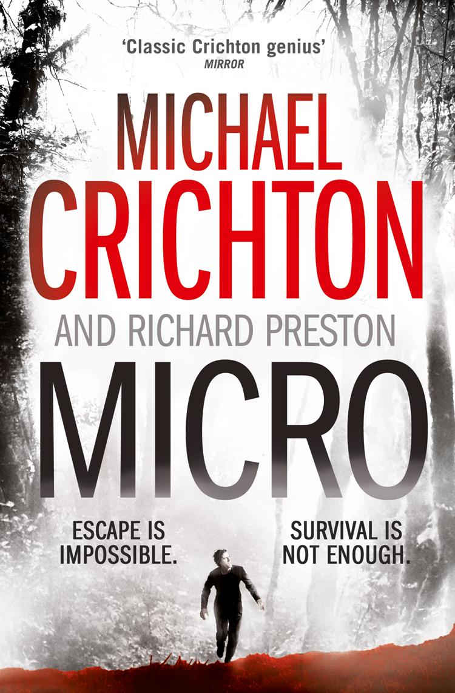 Michael Crichton Micro michael crichton timeline