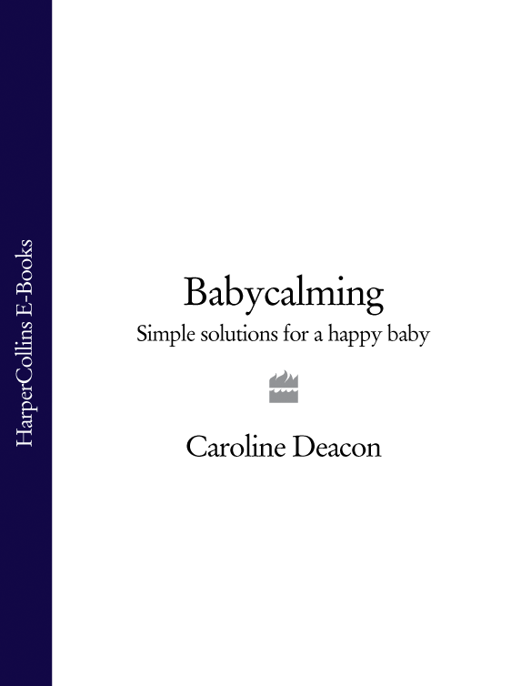 Babycalming: Simple Solutions for a Happy Baby