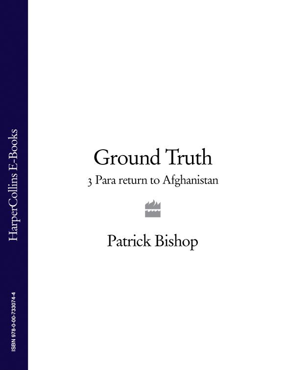 Patrick Bishop Ground Truth: 3 Para Return to Afghanistan стоимость