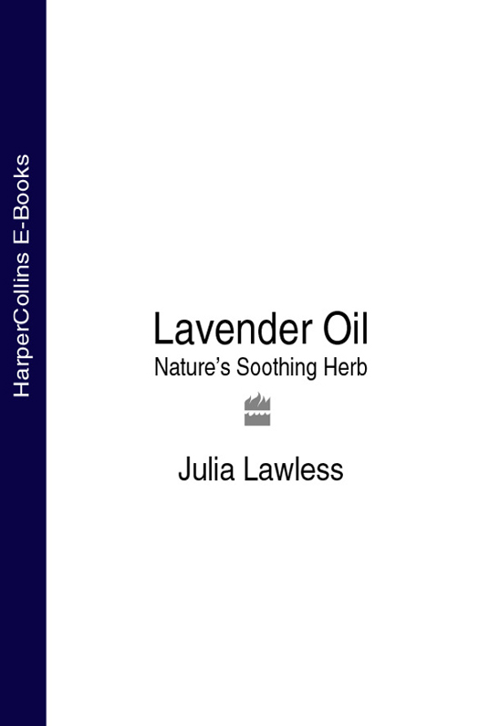 Julia Lawless Lavender Oil: Nature's Soothing Herb