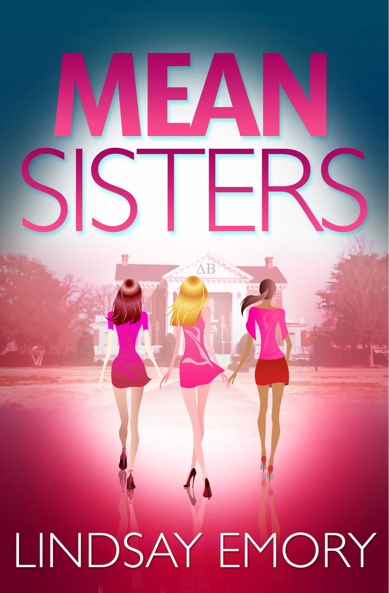 Фото - Lindsay Emory Mean Sisters: A sassy, hilariously funny murder mystery frazzled