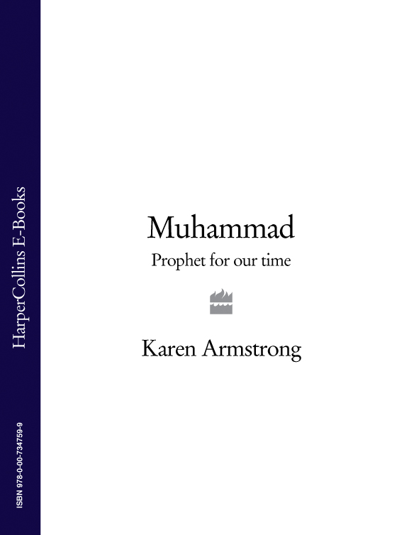 Karen Armstrong Muhammad: Prophet for Our Time mathews shailer the spiritual interpretation of history