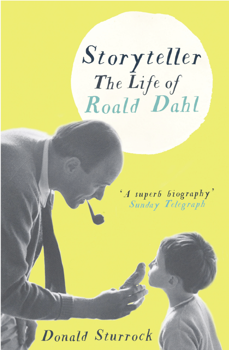 Donald Sturrock Storyteller: The Life of Roald Dahl цена и фото