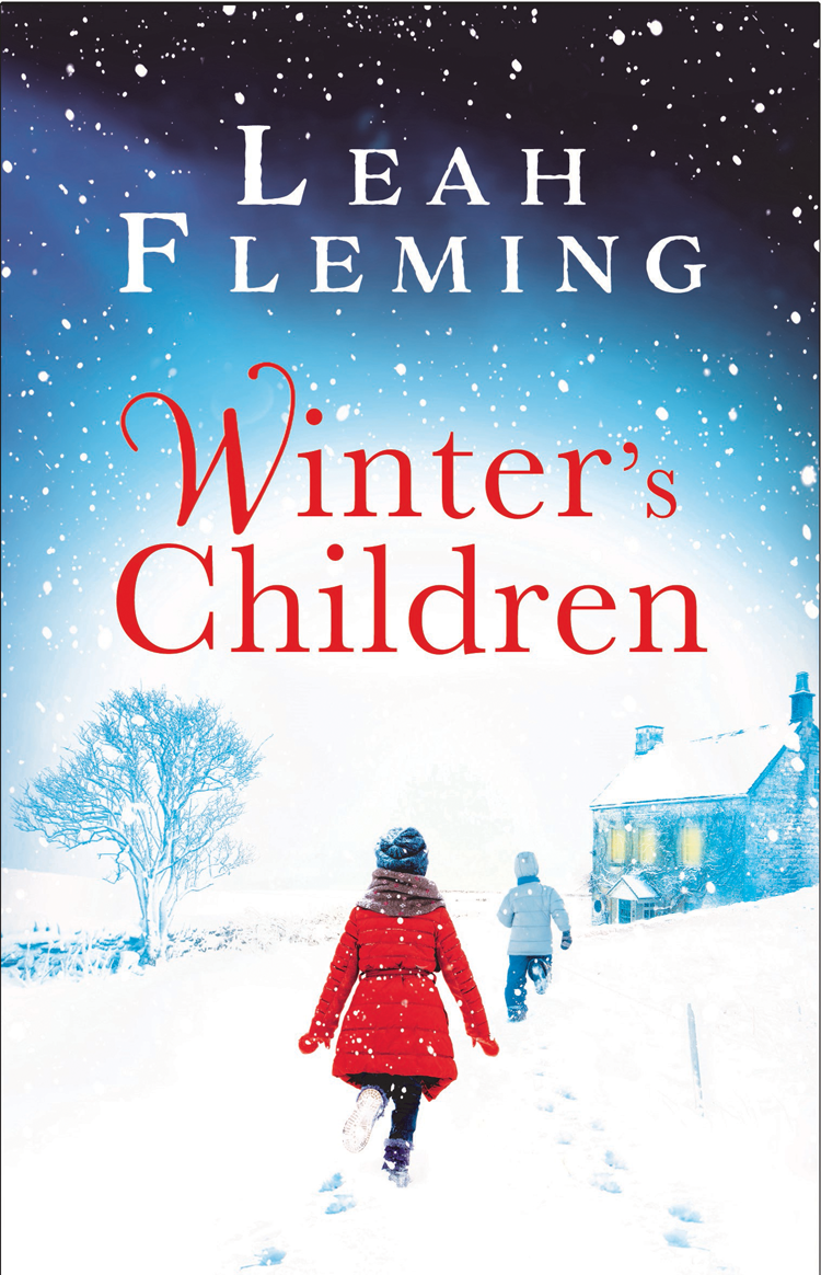 Leah Fleming Winter's Children: Curl up with this gripping, page-turning mystery as the nights get darker come and get us page 9
