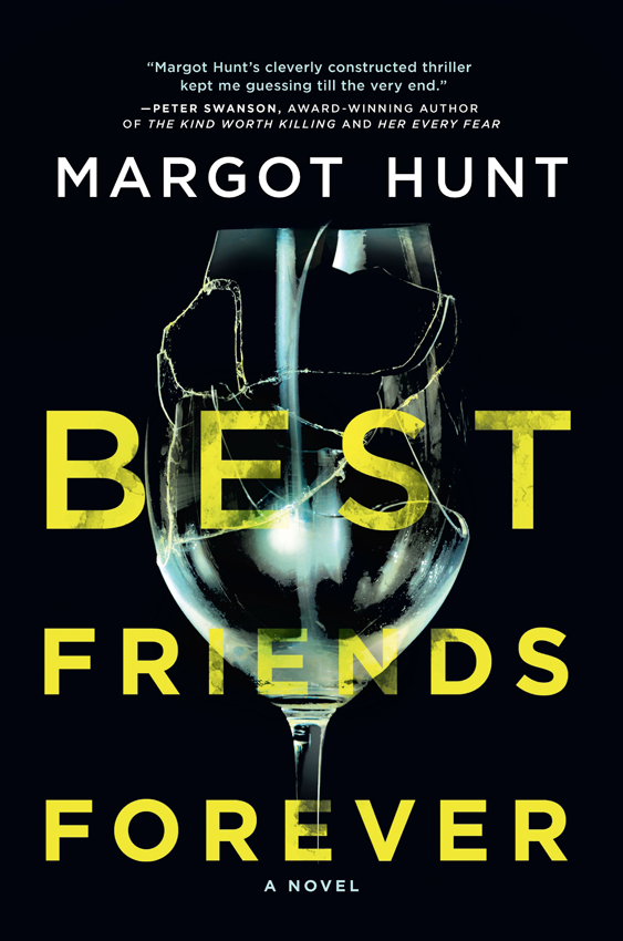 цена на Margot Hunt Best Friends Forever: A gripping psychological thriller that will have you hooked in 2018