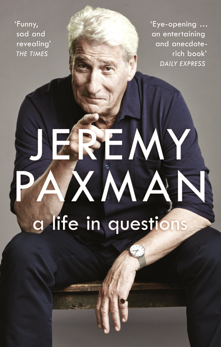 Jeremy Paxman A Life in Questions edmund phipps memoirs of the political and literary life of robert plumer ward with 2