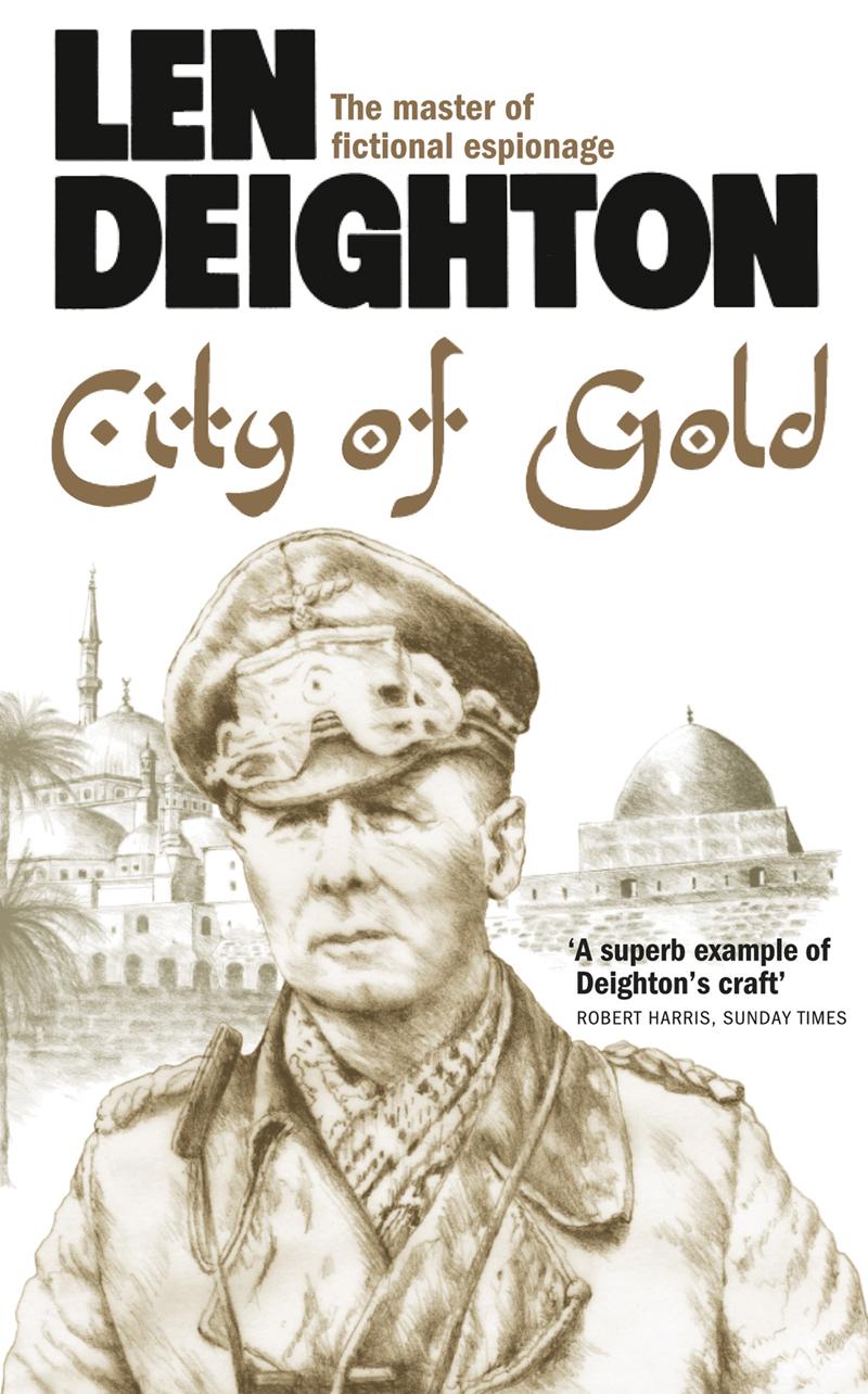 Len Deighton City of Gold len deighton ss gb