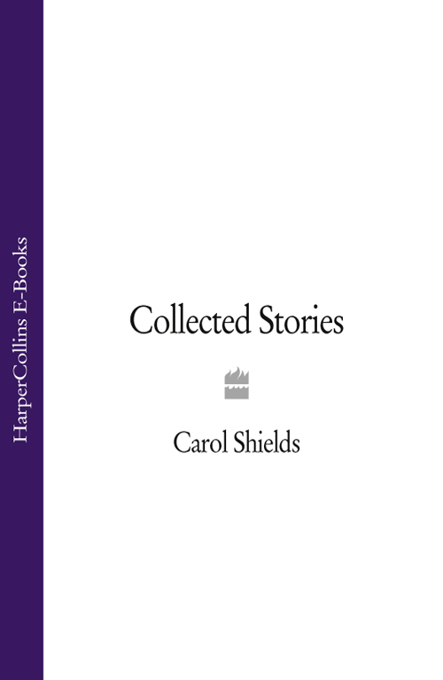 Carol Shields Collected Stories цена 2017