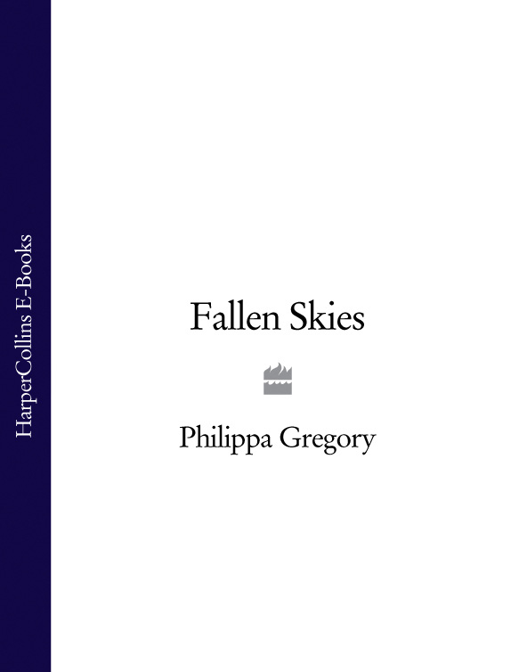 Philippa Gregory Fallen Skies топ gregory gregory mp002xw0xk3b page 3