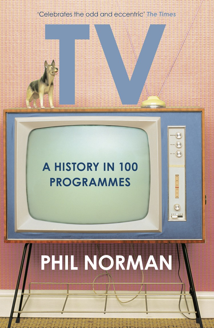 Phil Norman A History of Television in 100 Programmes utilization of social security programmes in india
