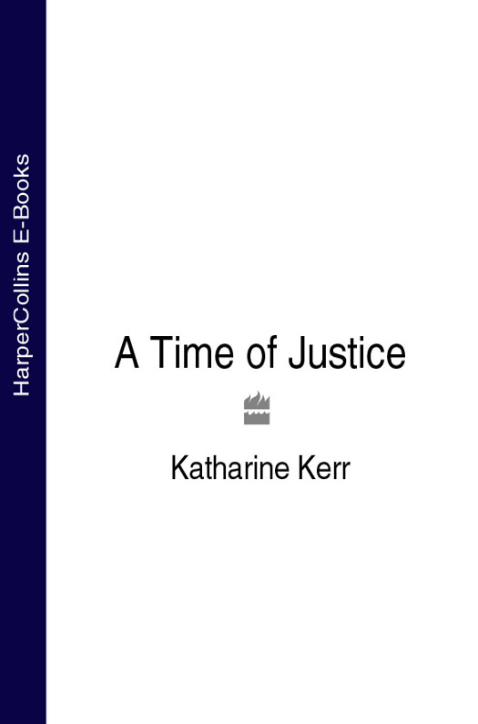 Katharine Kerr A Time of Justice nicole jalonen rooted in dreams