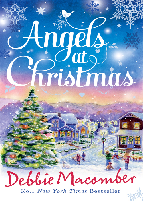 Debbie Macomber Angels at Christmas: Those Christmas Angels / Where Angels Go debbie macomber thursdays at eight