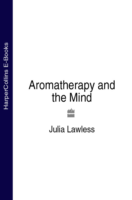 Julia Lawless Aromatherapy and the Mind lawless prairie