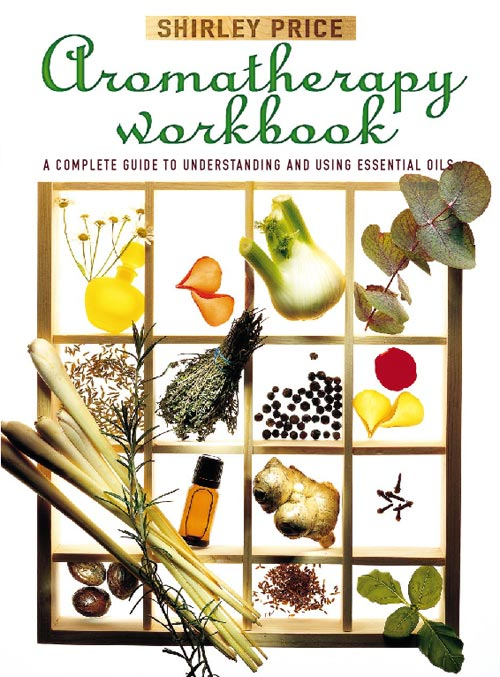 Shirley Price Aromatherapy Workbook alan titchmarsh how to garden pests and problems