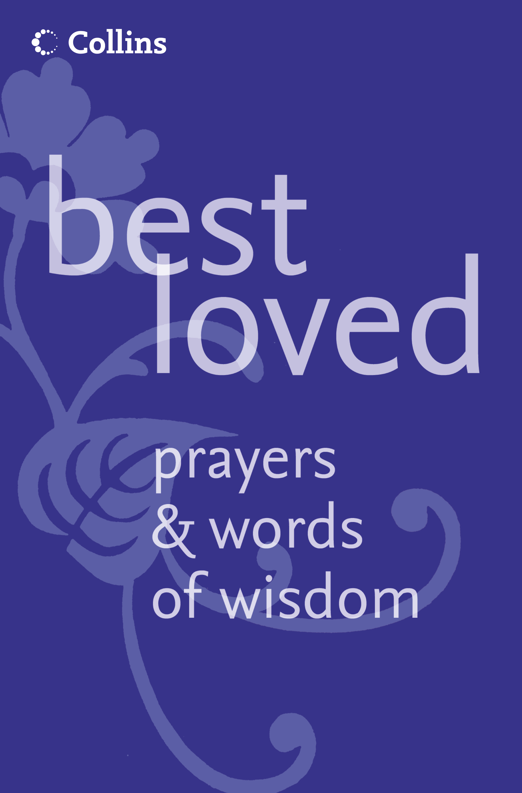 Martin Manser Best Loved Prayers and Words of Wisdom