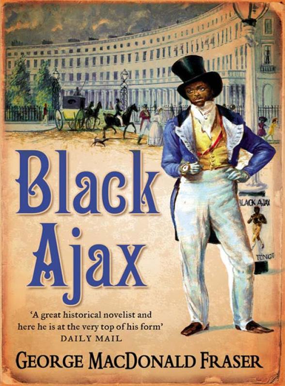 George Fraser MacDonald Black Ajax george fraser macdonald the complete mcauslan