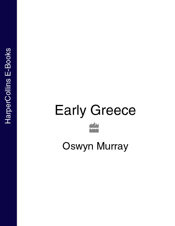 Oswyn Murray Early Greece oswyn murray early greece