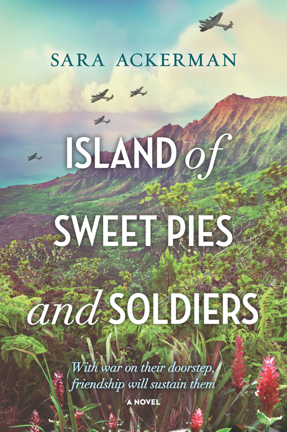 цена на Sara Ackerman Island Of Sweet Pies And Soldiers: A powerful story of loss and love