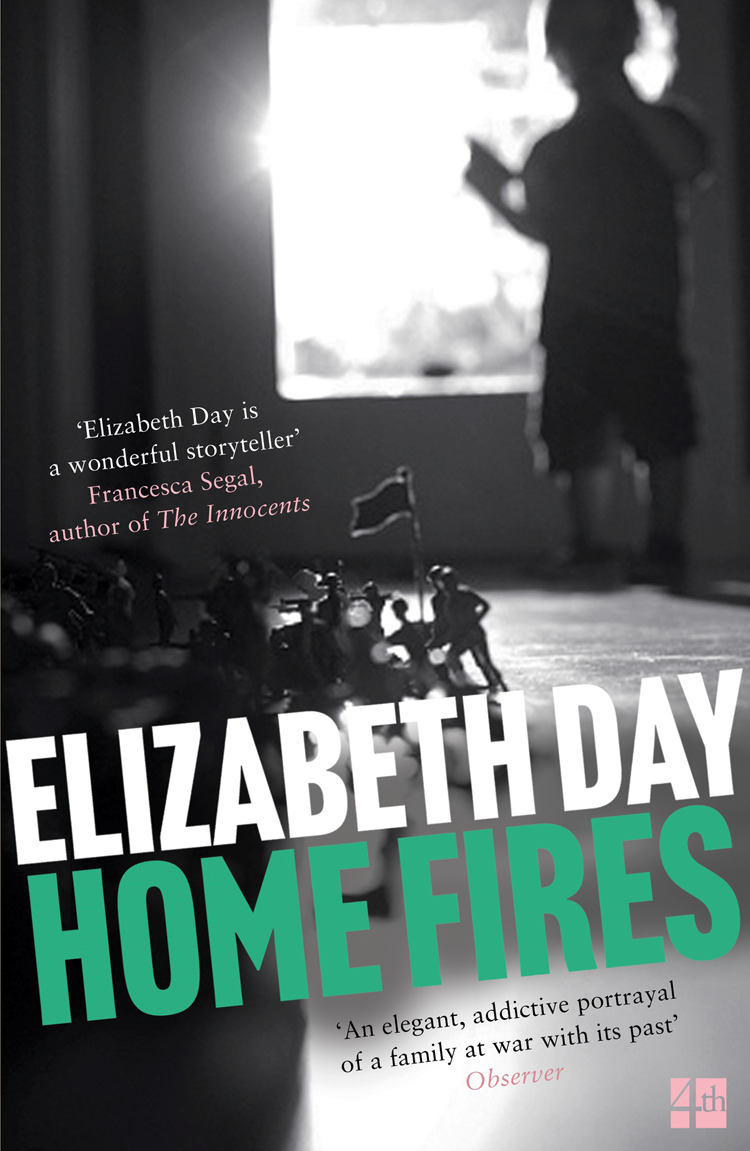 Elizabeth Day Home Fires friendly fires friendly fires pala
