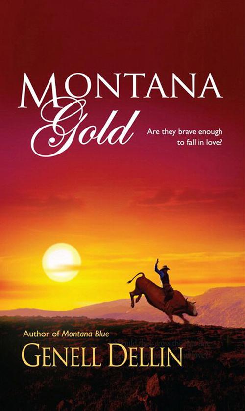 Montana Gold ( Genell  Dellin  )