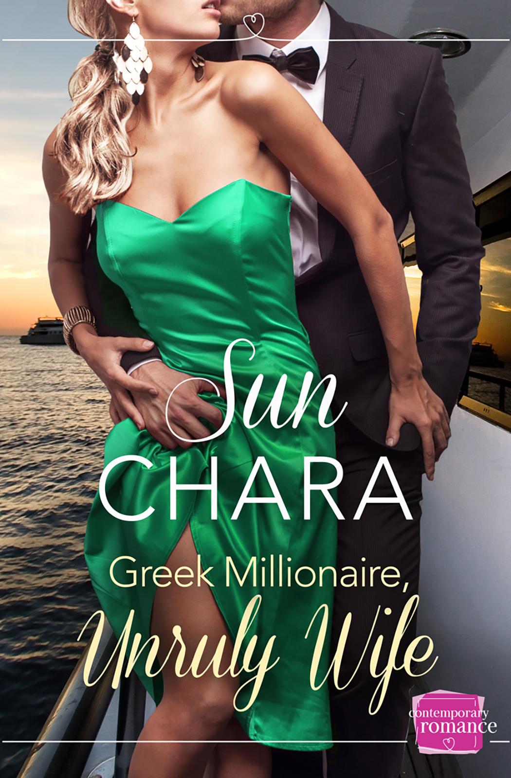 лучшая цена Sun Chara Greek Millionaire, Unruly Wife