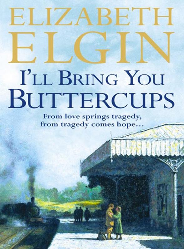 Elizabeth Elgin I'll Bring You Buttercups elgin