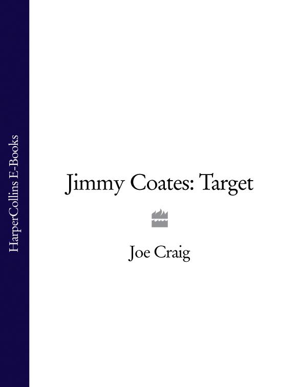 Joe Craig Jimmy Coates: Target joe craig jimmy coates killer