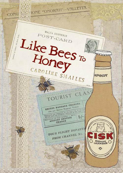 Caroline Smailes Like Bees to Honey wild bees