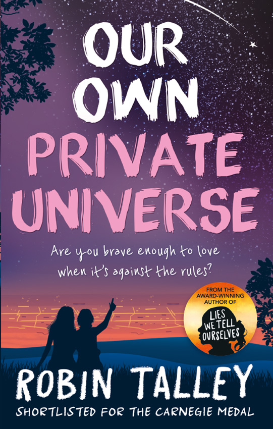 Robin Talley Our Own Private Universe our very own dog