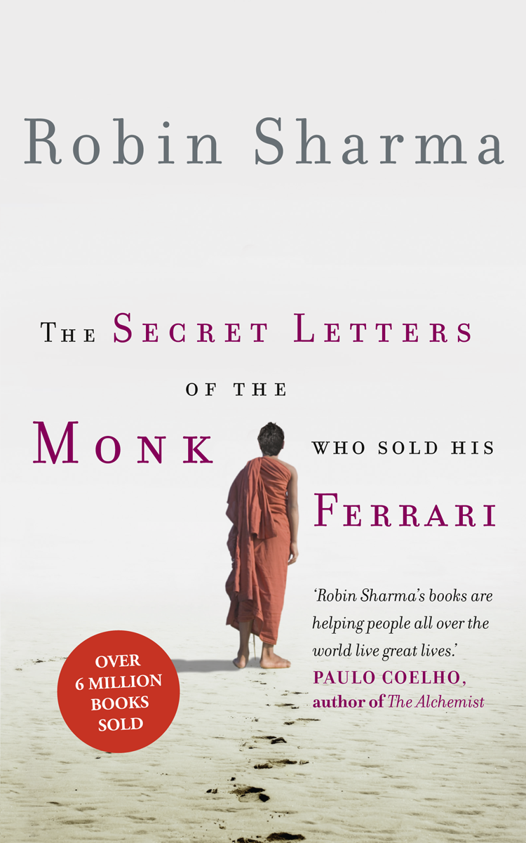 Робин Шарма The Secret Letters of the Monk Who Sold His Ferrari mr monk and the new lieutenan