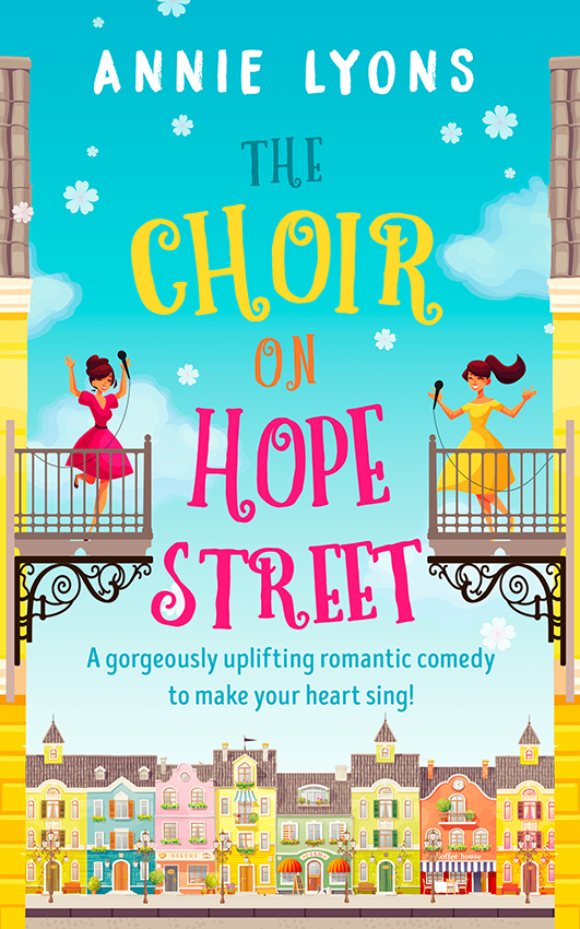 Annie Lyons The Choir on Hope Street: A gorgeously uplifting romantic comedy to make your heart sing! romantic heart shape rose pattern door cover stickers
