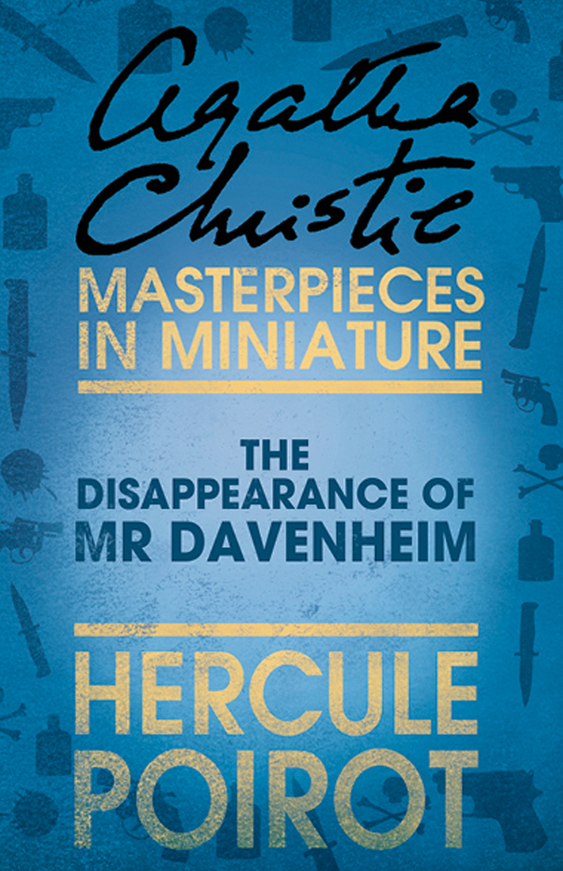 the disappearance of mr davenheim a hercule poirot short story