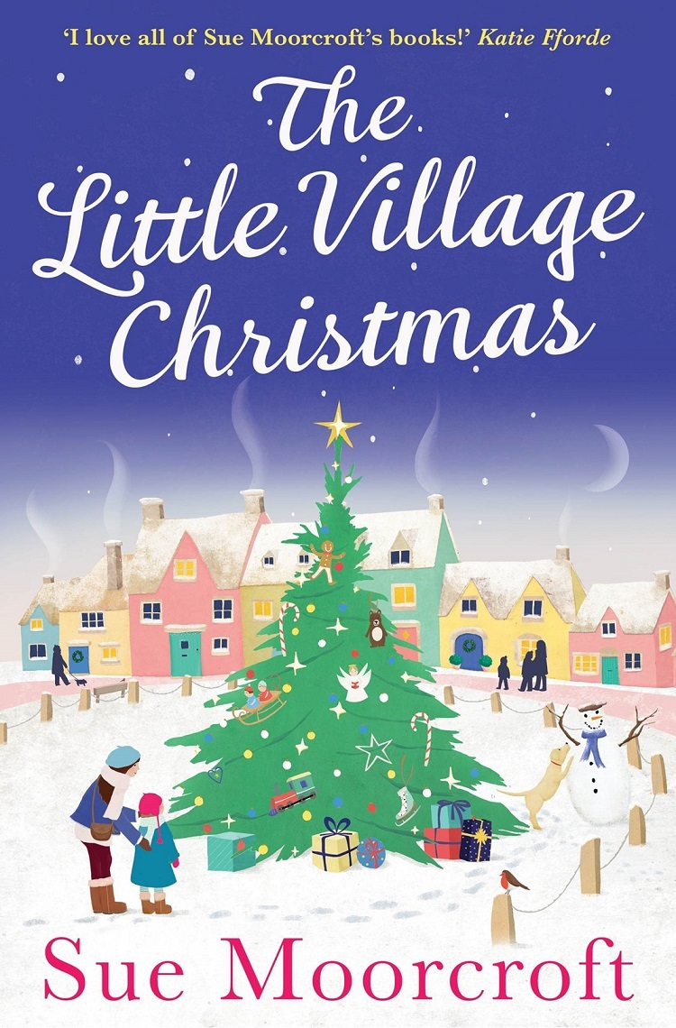 Sue Moorcroft The Little Village Christmas: The #1 Christmas bestseller returns with the most heartwarming romance of 2018 цена в Москве и Питере