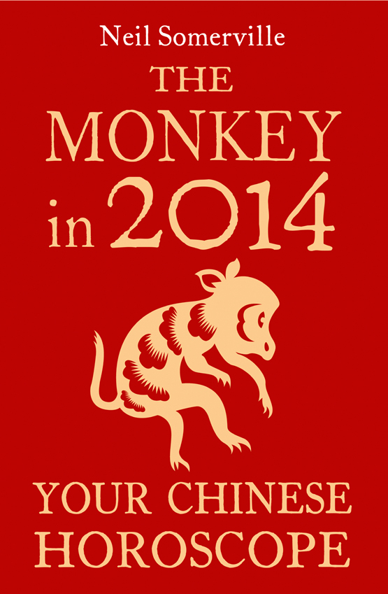 Neil Somerville The Monkey in 2014: Your Chinese Horoscope neil somerville the dog in 2014 your chinese horoscope