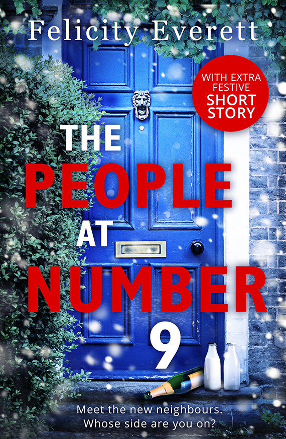 Felicity Everett The People at Number 9: a gripping novel of jealousy and betrayal among friends