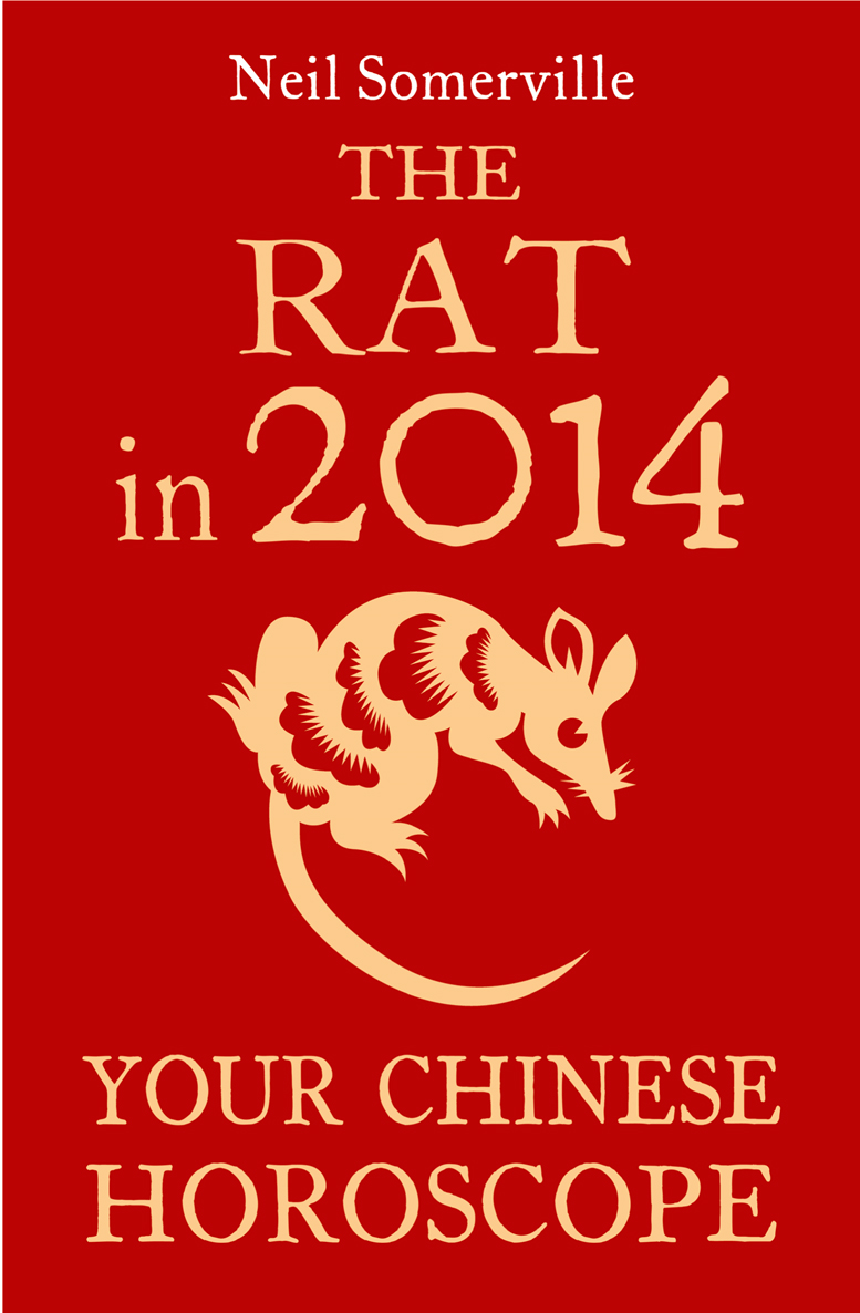Neil Somerville The Rat in 2014: Your Chinese Horoscope neil somerville the dog in 2014 your chinese horoscope