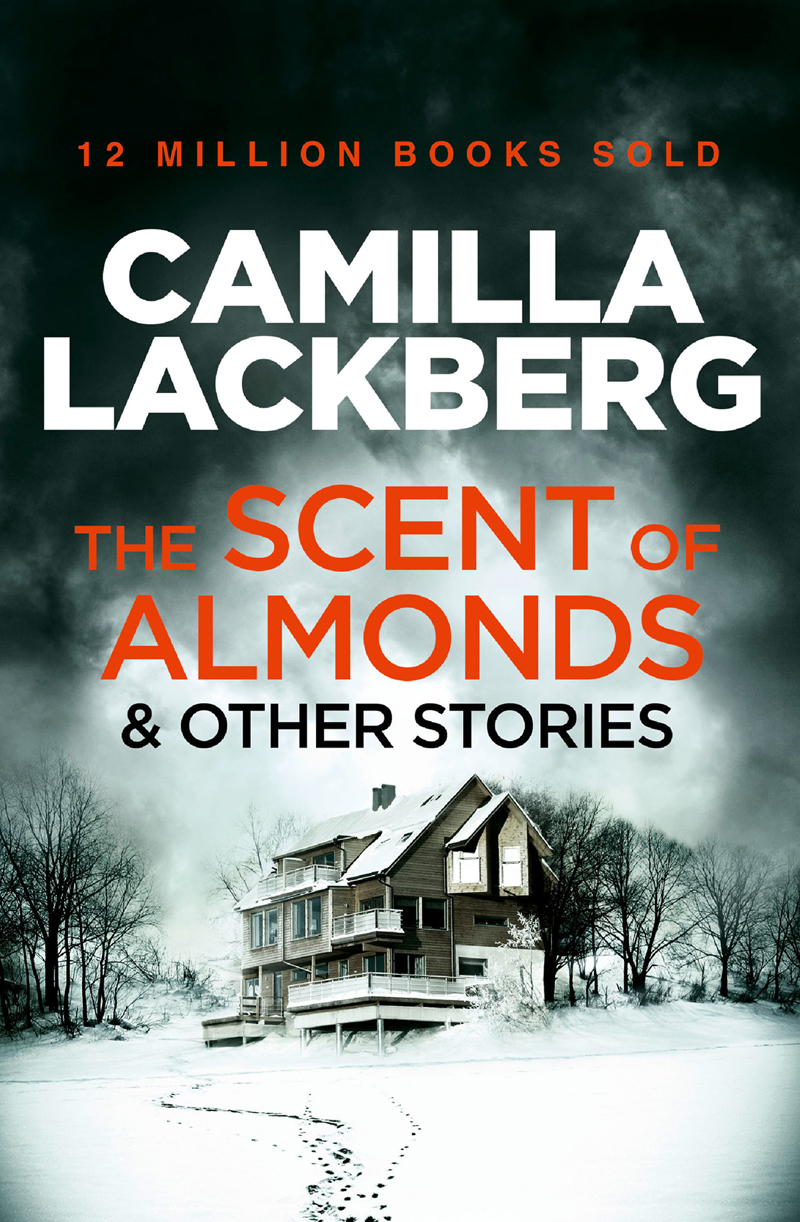 Camilla Lackberg The Scent of Almonds and Other Stories monsters and other stories