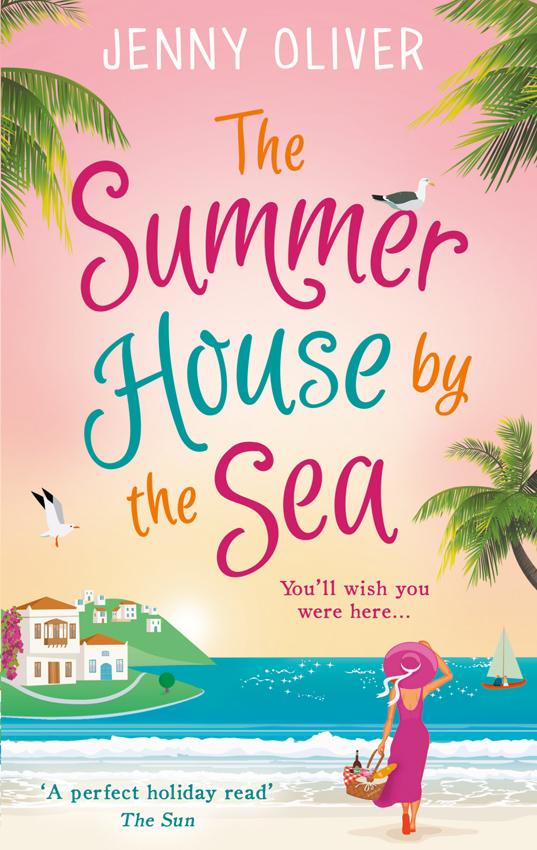 Jenny Oliver The Summerhouse by the Sea: The best selling perfect feel-good summer beach read! cafe by the sea