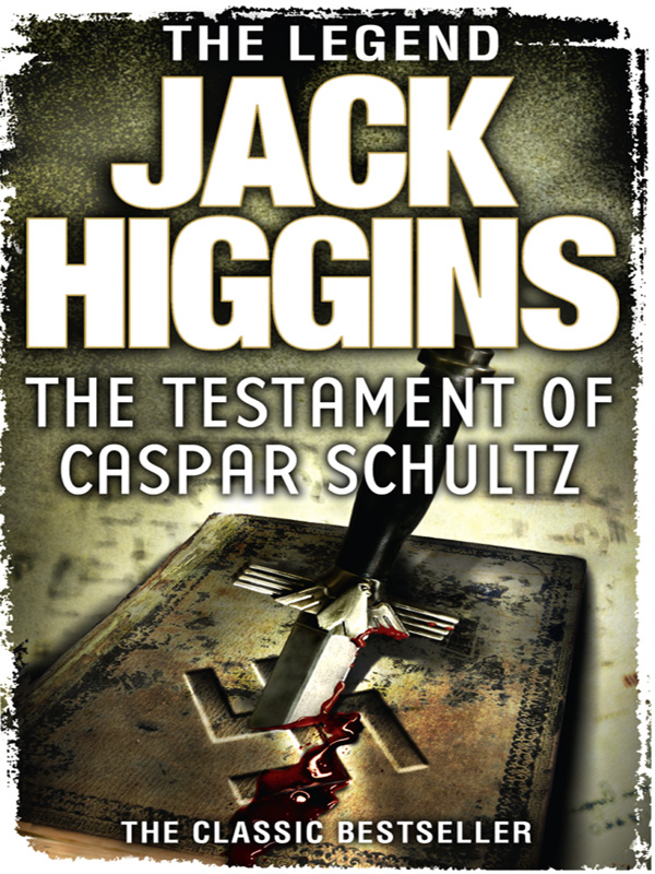 Jack Higgins The Testament of Caspar Schultz