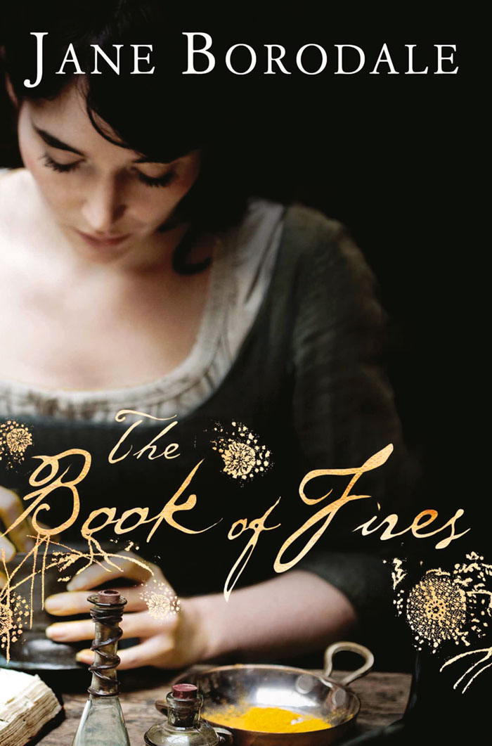 Jane Borodale The Book of Fires friendly fires friendly fires pala