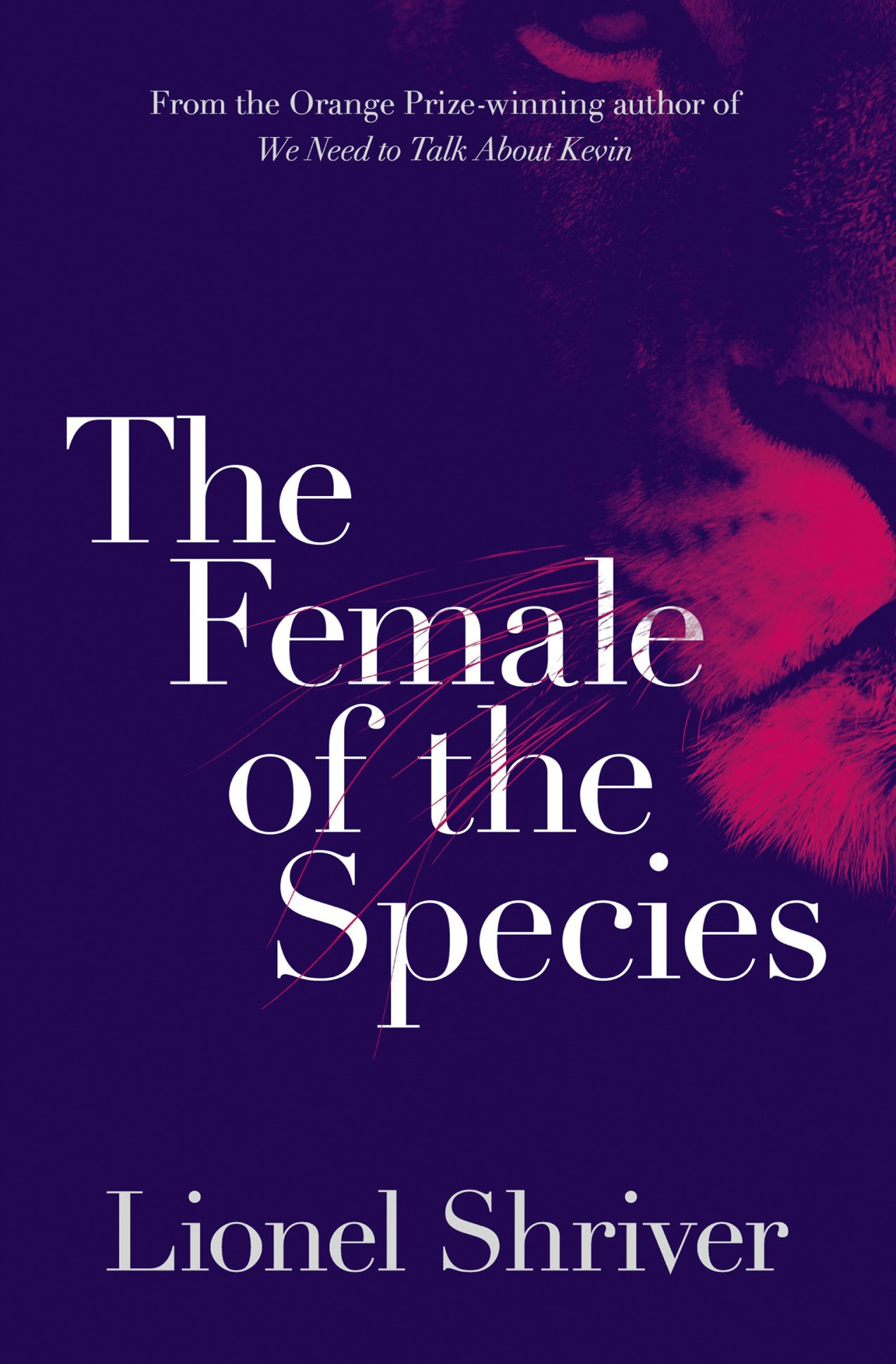 Lionel Shriver The Female of the Species lionel shriver the female of the species